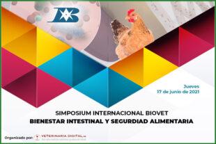 XXXV Simposium Internacional Biovet 2021: Bienestar intestinal y seguridad alimentaria