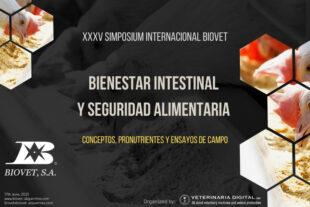 Bienestar intestinal y seguridad alimentaria, tema central en el XXXV Simposium Internacional de Biovet