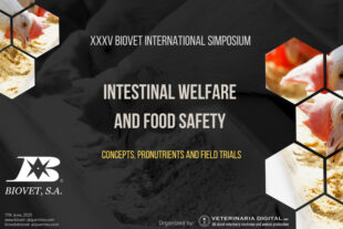 Intestinal welfare and food safety, central theme at the XXXV Biovet International Symposium